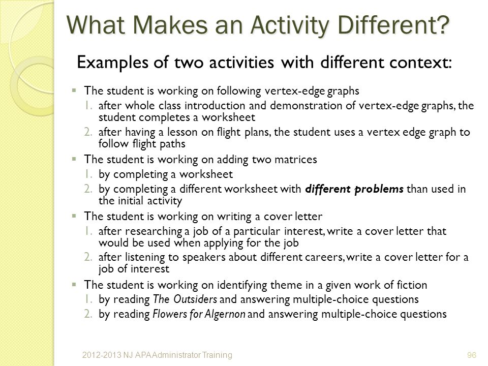 Examples of two activities with different context: