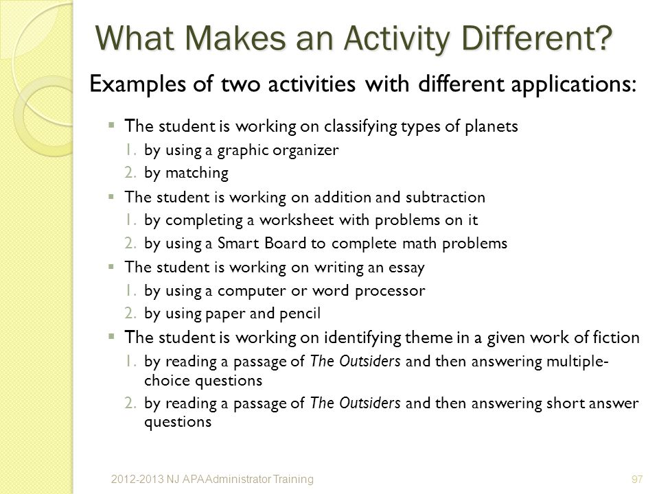 Examples of two activities with different applications: