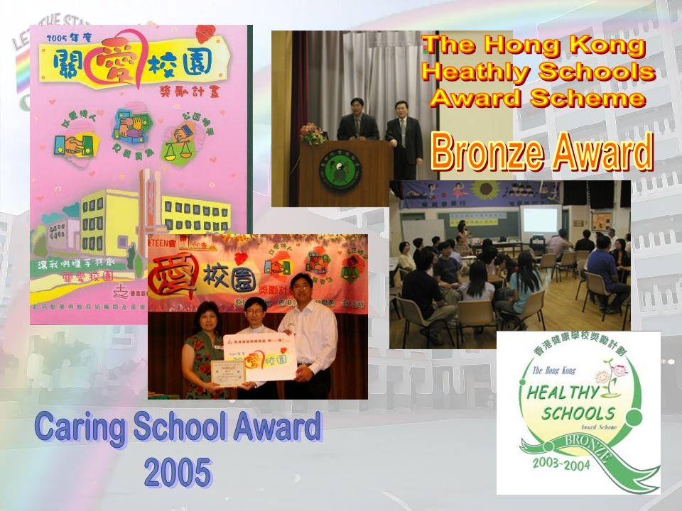 The Hong Kong Heathly Schools Award Scheme Bronze Award