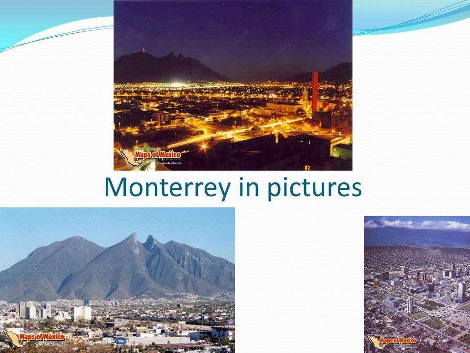 Monterrey in pictures