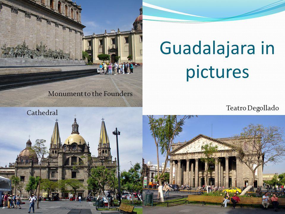 Guadalajara in pictures