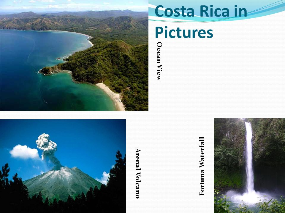 Costa Rica in Pictures Ocean View Fortuna Waterfall Arenal Volcano