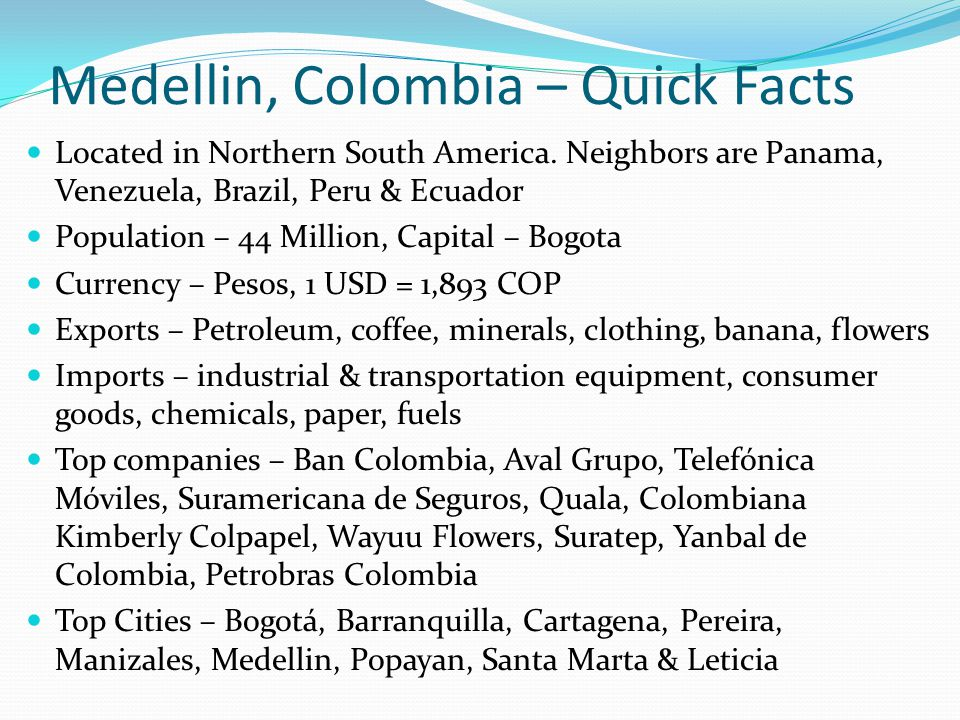 Medellin, Colombia – Quick Facts