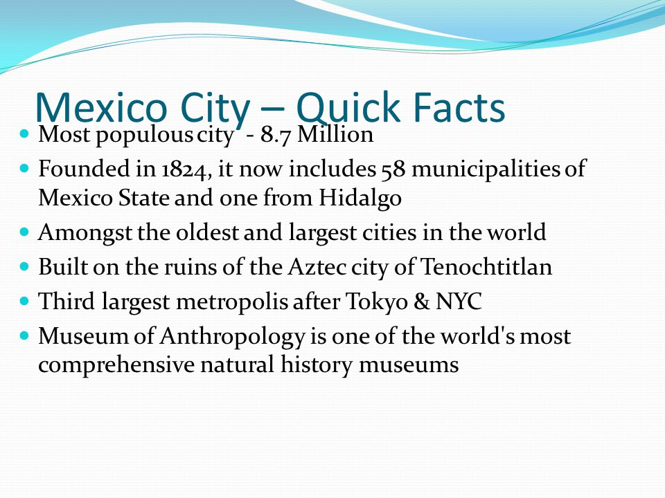 Mexico City – Quick Facts