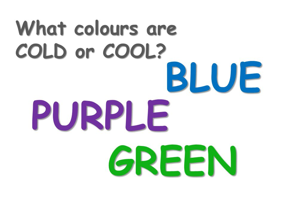 What colours are COLD or COOL