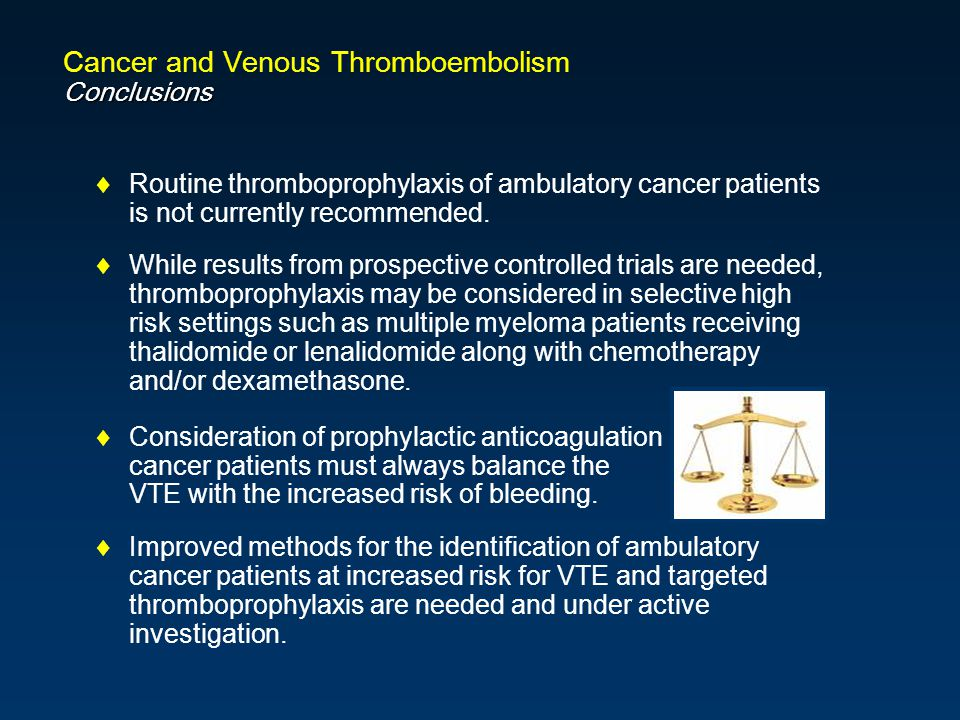 Cancer and Venous Thromboembolism Conclusions