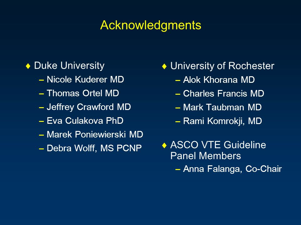 Acknowledgments Duke University University of Rochester