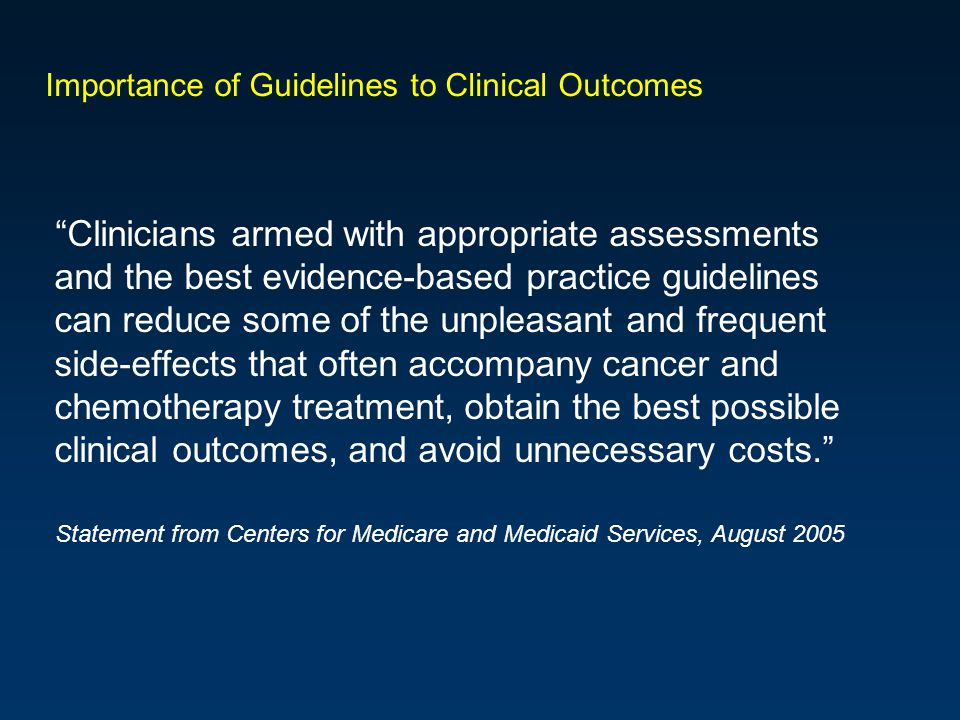 Importance of Guidelines to Clinical Outcomes