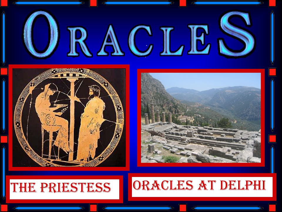 ORACLES AT DELPHI THE PRIESTESS