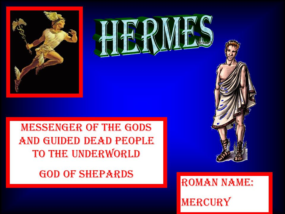 Messenger Of The Gods And Guided Dead People To the underworld