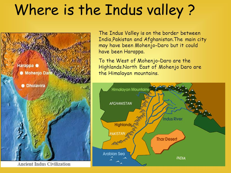 Where is the Indus valley