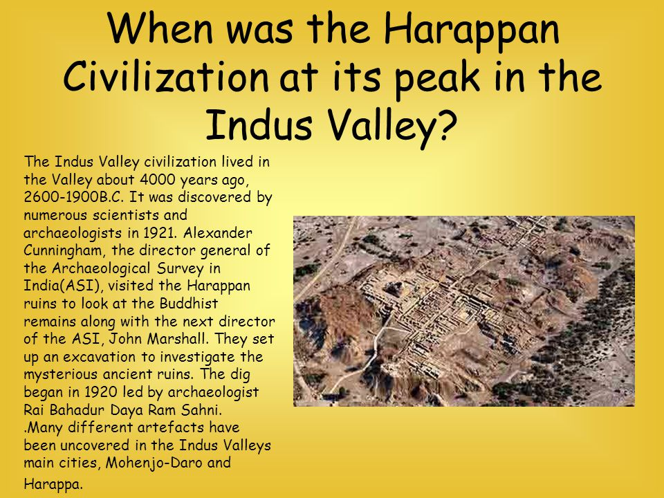 When was the Harappan Civilization at its peak in the Indus Valley