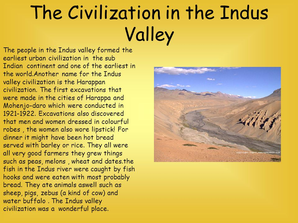 The Civilization in the Indus Valley