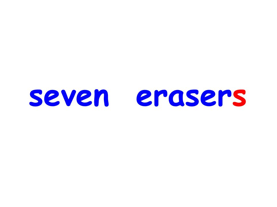 seven erasers