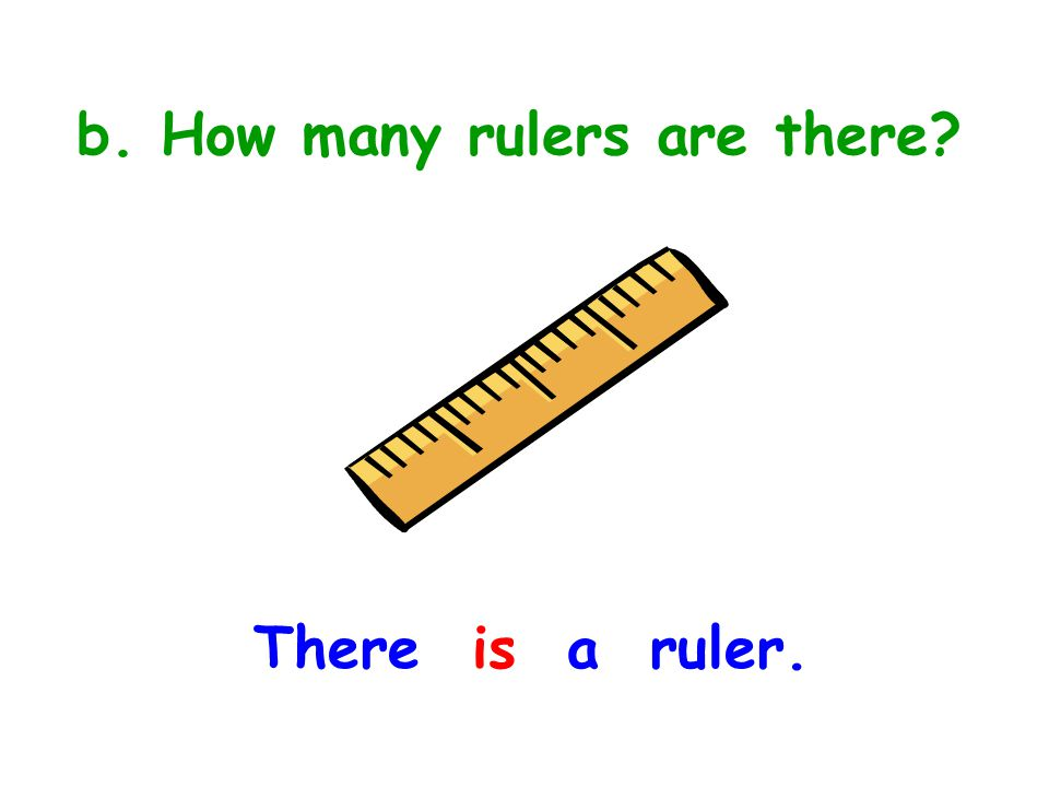 b. How many rulers are there