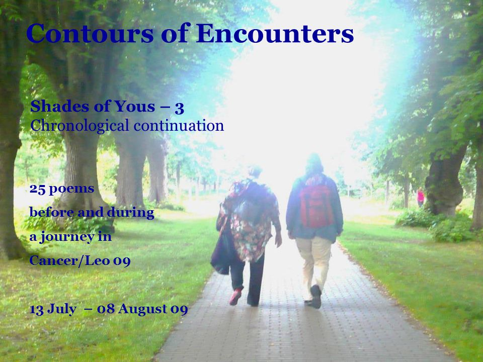 Contours of Encounters