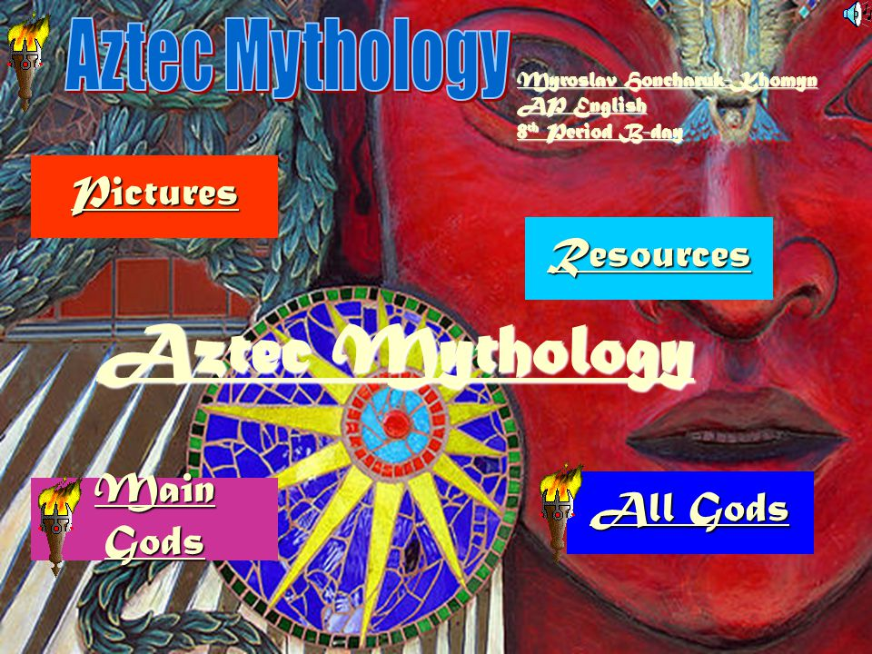 Aztec Mythology Aztec Mythology Pictures Resources Main Gods All Gods
