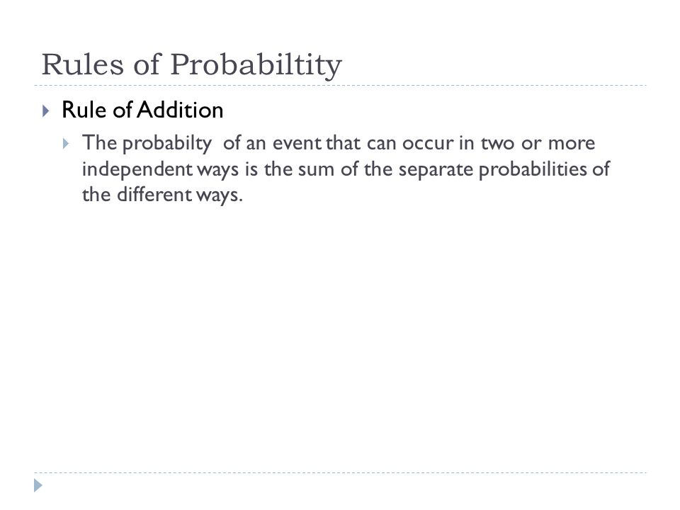 Rules of Probabiltity Rule of Addition