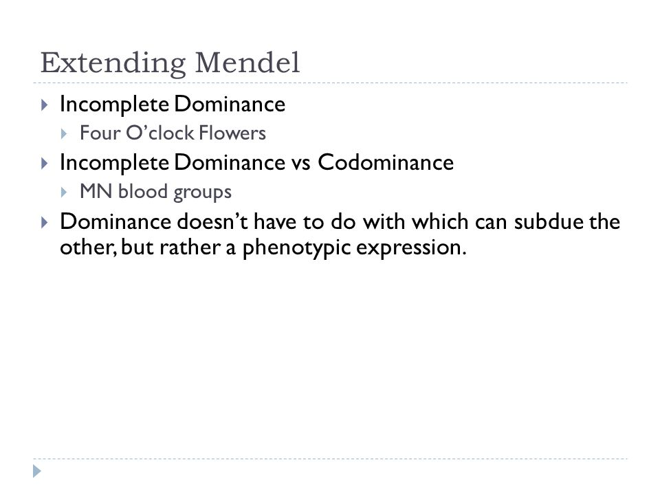 Extending Mendel Incomplete Dominance