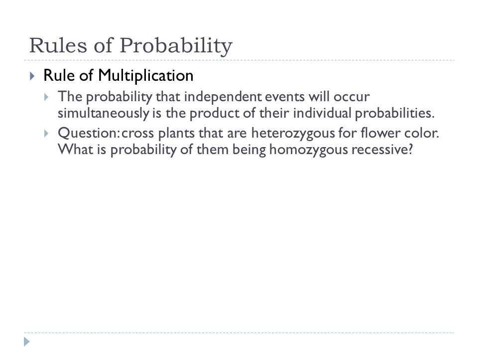 Rules of Probability Rule of Multiplication