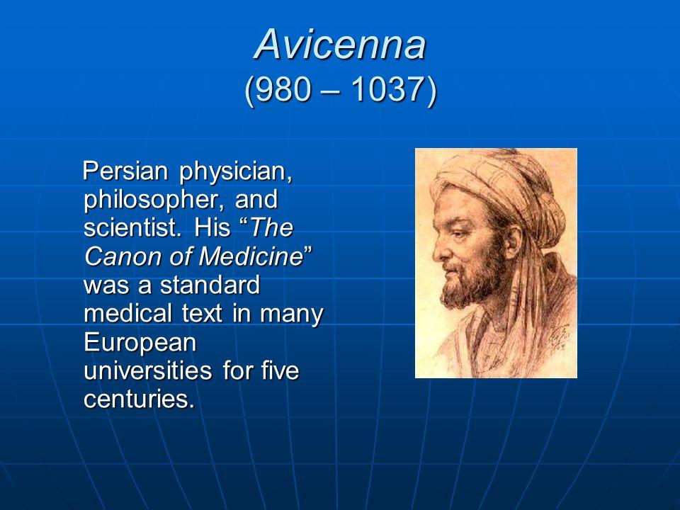 Avicenna (980 – 1037)