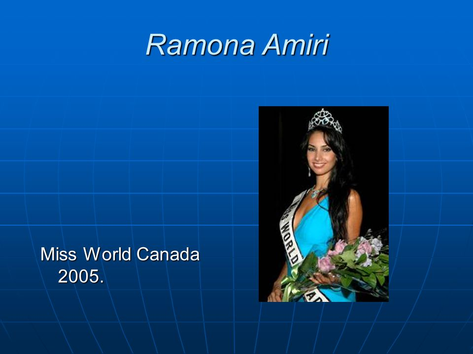 Ramona Amiri Miss World Canada 2005.