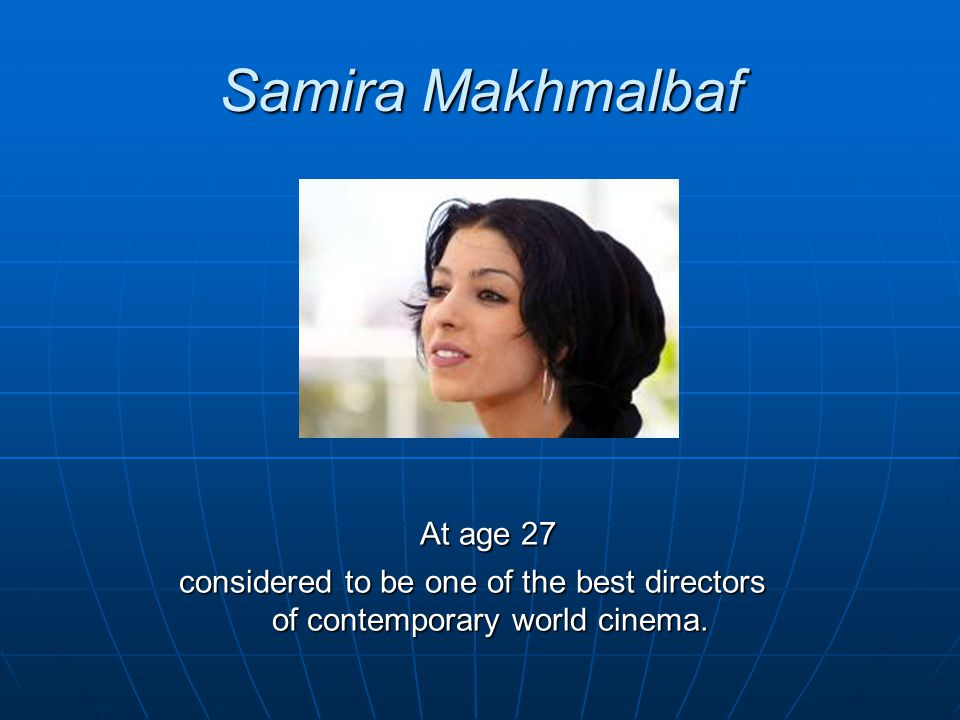 Samira Makhmalbaf At age 27