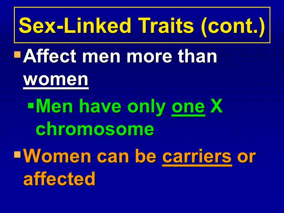 Sex-Linked Traits (cont.)
