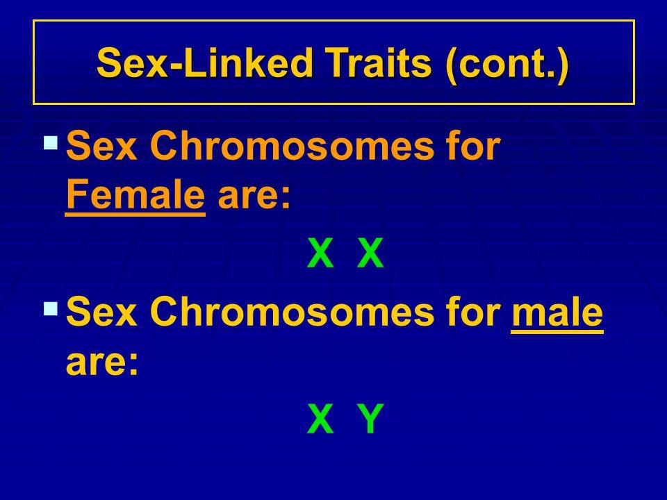 Sex-Linked Traits (cont.)