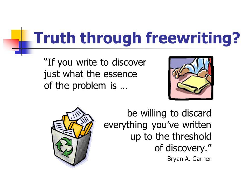 Truth through freewriting