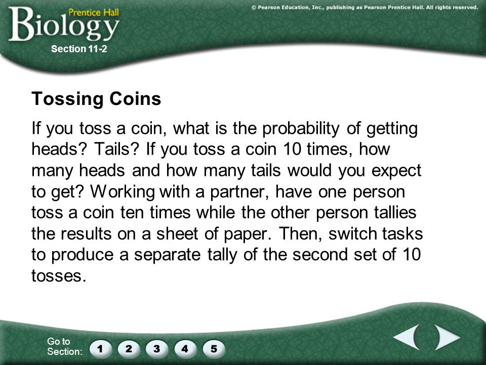 Section 11-2 Tossing Coins.