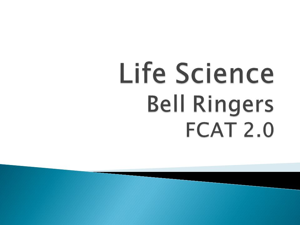 Life Science Bell Ringers FCAT 2.0