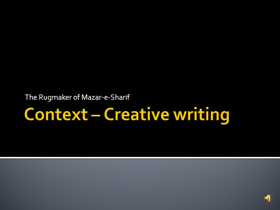 Context – Creative writing