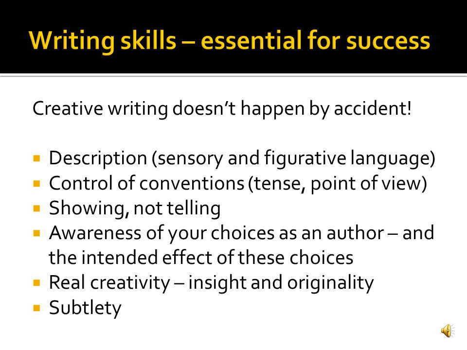 Writing skills – essential for success