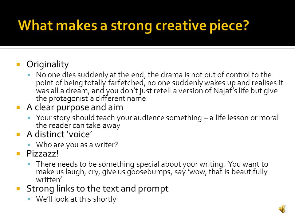 What makes a strong creative piece