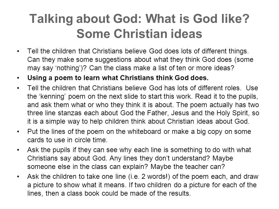 Talking about God: What is God like Some Christian ideas