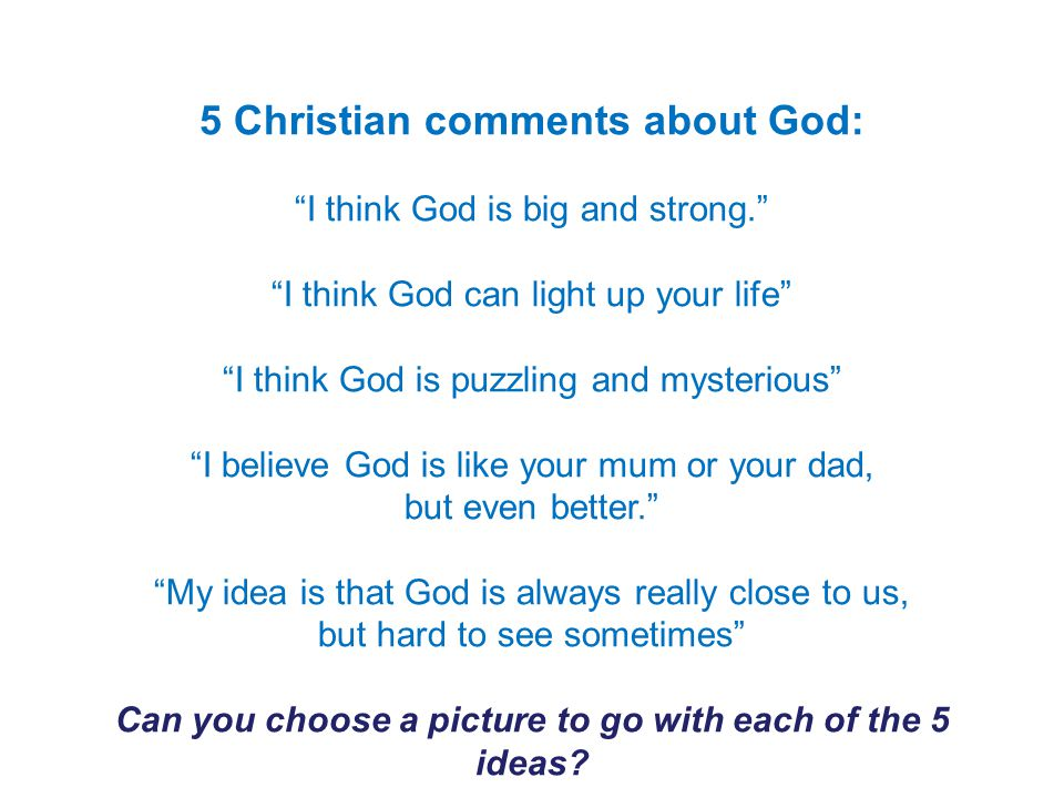 5 Christian comments about God: