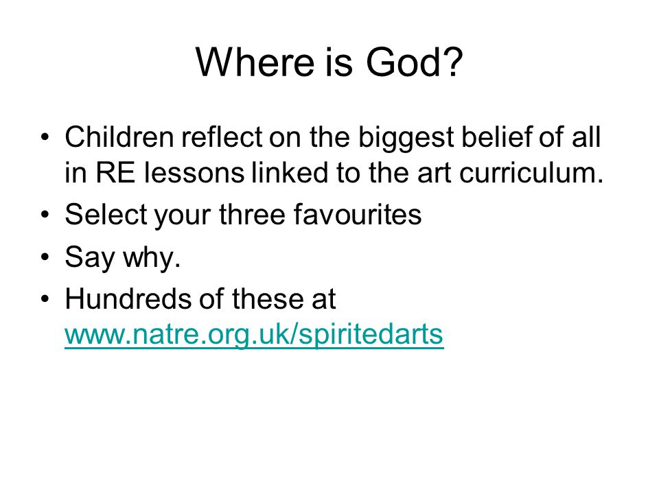 Where is God Children reflect on the biggest belief of all in RE lessons linked to the art curriculum.