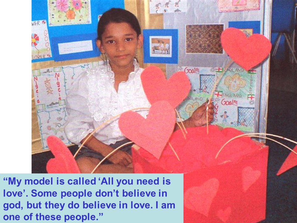 My model is called 'All you need is love'
