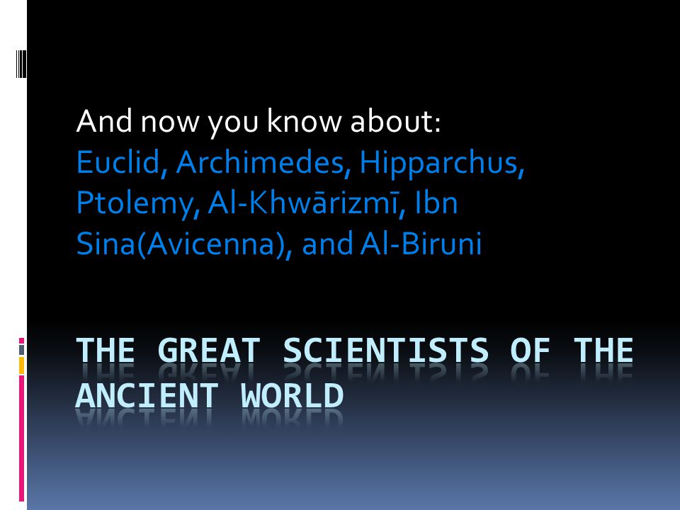 The Great Scientists of the Ancient World
