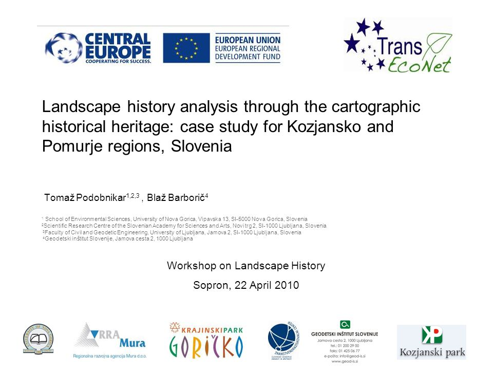 Workshop on Landscape History Sopron, 22 April 2010