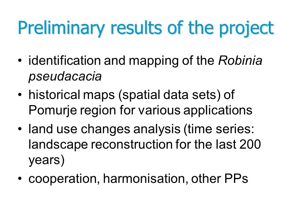 Preliminary results of the project