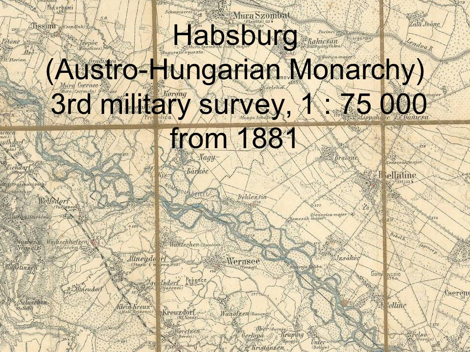 Habsburg (Austro-Hungarian Monarchy) 3rd military survey, 1 : 75 000 from 1881