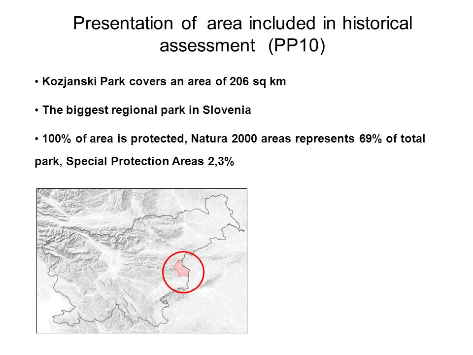 Presentation of area included in historical assessment (PP10)