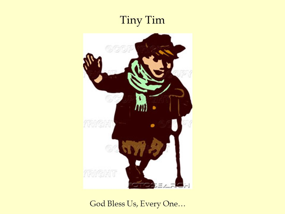 Tiny Tim God Bless Us, Every One…