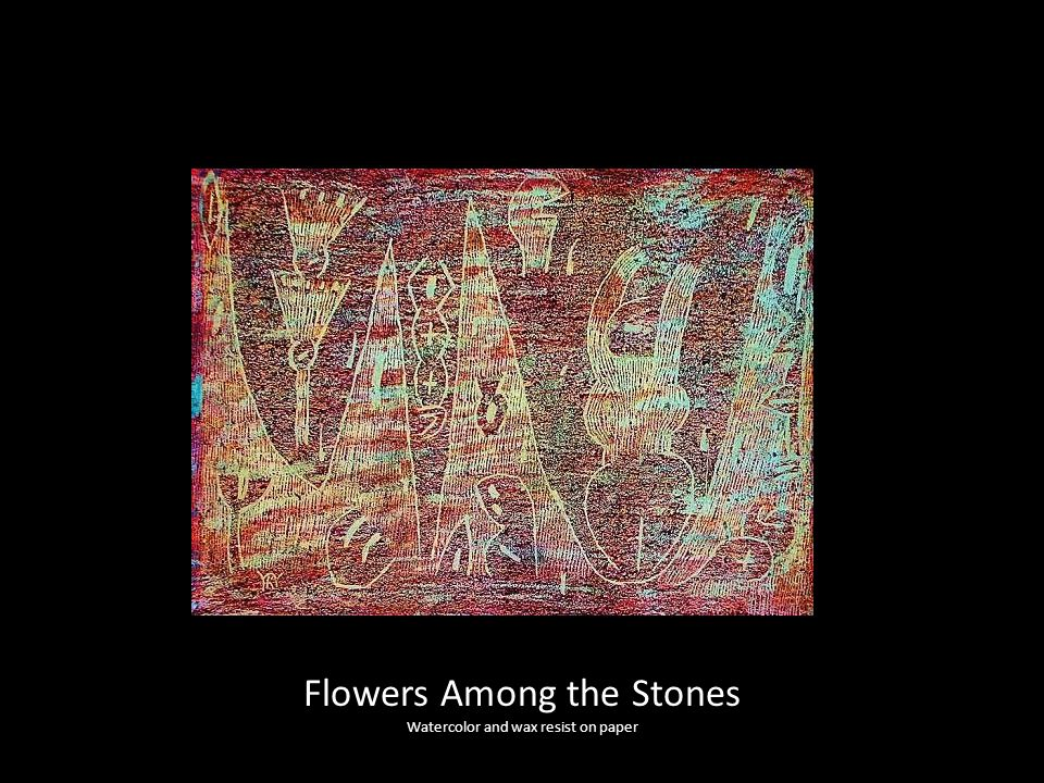 Flowers Among the Stones
