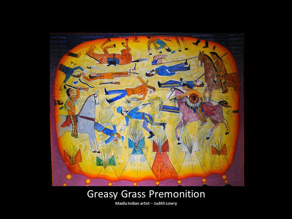 Greasy Grass Premonition