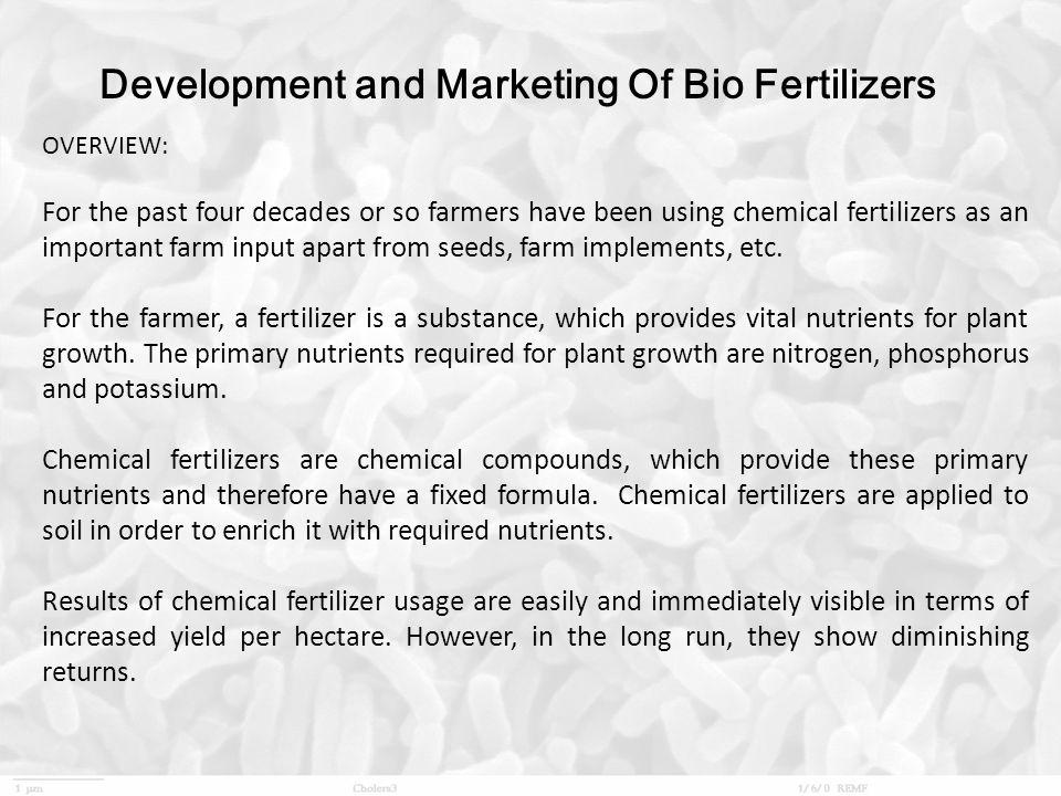 Development and Marketing Of Bio Fertilizers