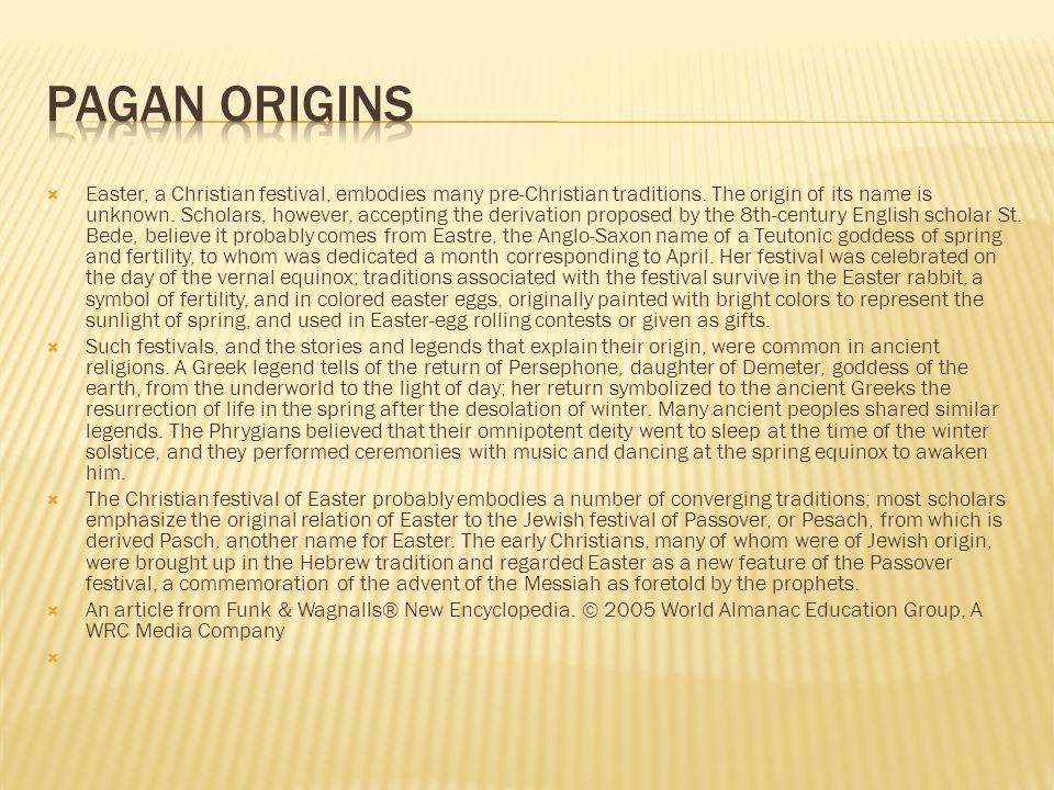 Pagan Origins