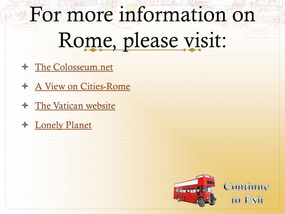 For more information on Rome, please visit: